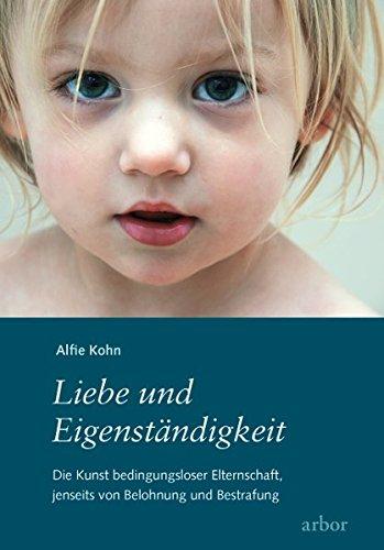 Lesetipp: Liebe und Eigenständigkeit von Alfie Kohn